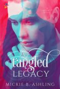 Review: A Tangled Legacy by Mickie B. Ashling