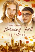Guest Post and Giveaway: Burning Fall by EJ Smyth