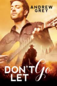 Review: Don't Let Go by Andrew Grey