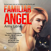 Audiobook Review: Familiar Angel by Amy Lane