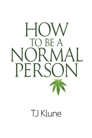 Review: How to Be a Normal Person by T.J. Klune
