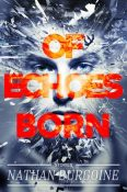 Review: Of Echoes Born by 'Nathan Burgoine