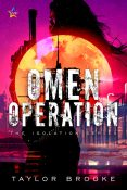 Excerpt: Omen Operation by Taylor Brooke