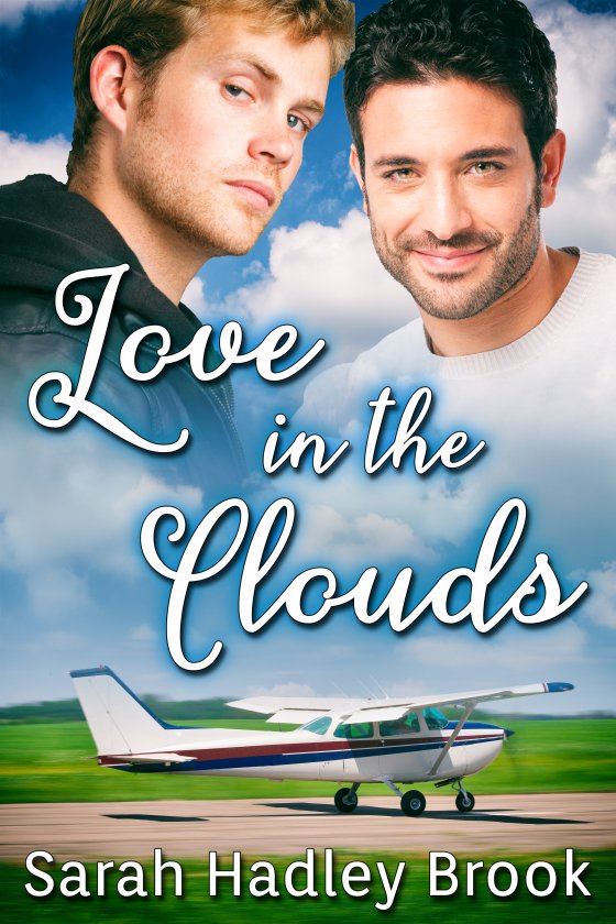 Guest Post and Giveaway: Love in the Clouds by Sarah Hadley Brook