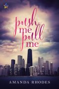 Review: Push Me Pull Me by Amanda Rhodes