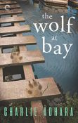 Review: The Wolf at Bay by Charlie Adhara