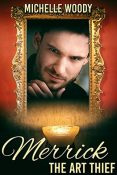 Review: Merrick the Art Thief by Michelle Woody