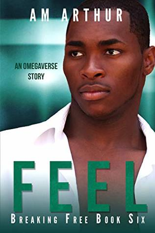Review: Feel by A.M. Arthur