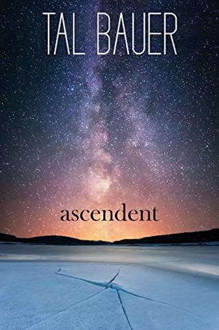 Review: Ascendent by Tal Bauer