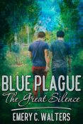 Review: Blue Plague: The Great Silence by Emery C. Walters