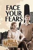 Review: Face Your Fears by Bill Mathis