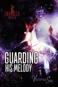 Guest Post and Giveaway: Guarding His Melody by Victoria Sue