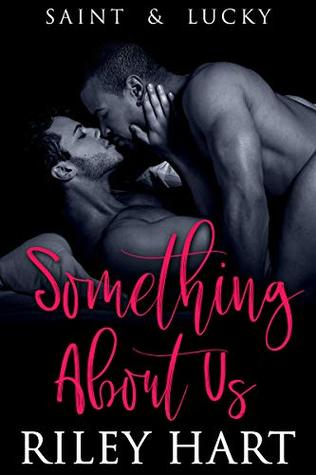 Review: Something About Us by Riley Hart