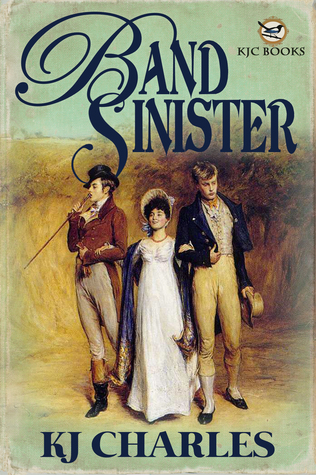 Review: Band Sinister by K.J. Charles