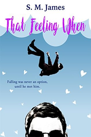 Review: That Feeling When by S. M. James