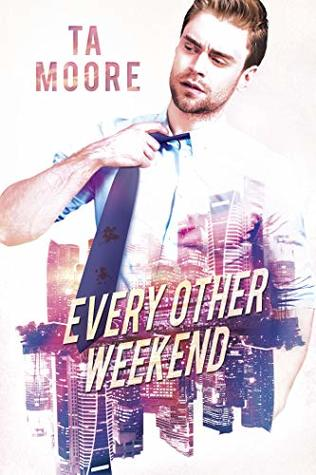 Review: Every Other Weekend by T.A. Moore