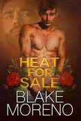 Review: Heat for Sale by Blake Moreno