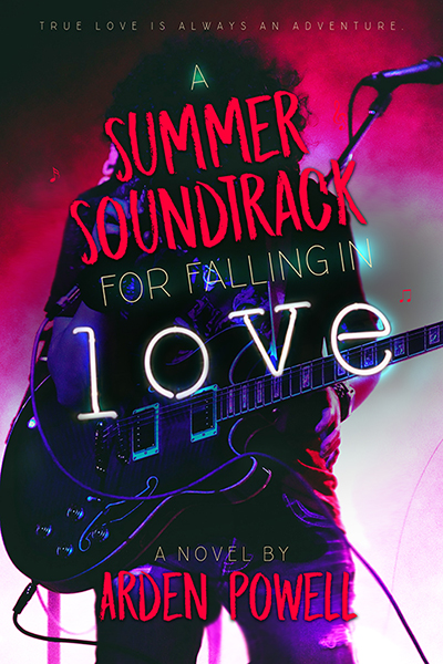 Guest Post and Giveaway: A Summer Soundtrack for Falling in Love by Arden Powell