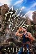 Review: Adder and Willow by Sam Burns