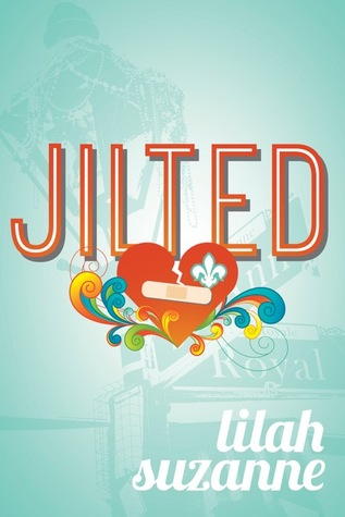 Review: Jilted by Lilah Suzanne