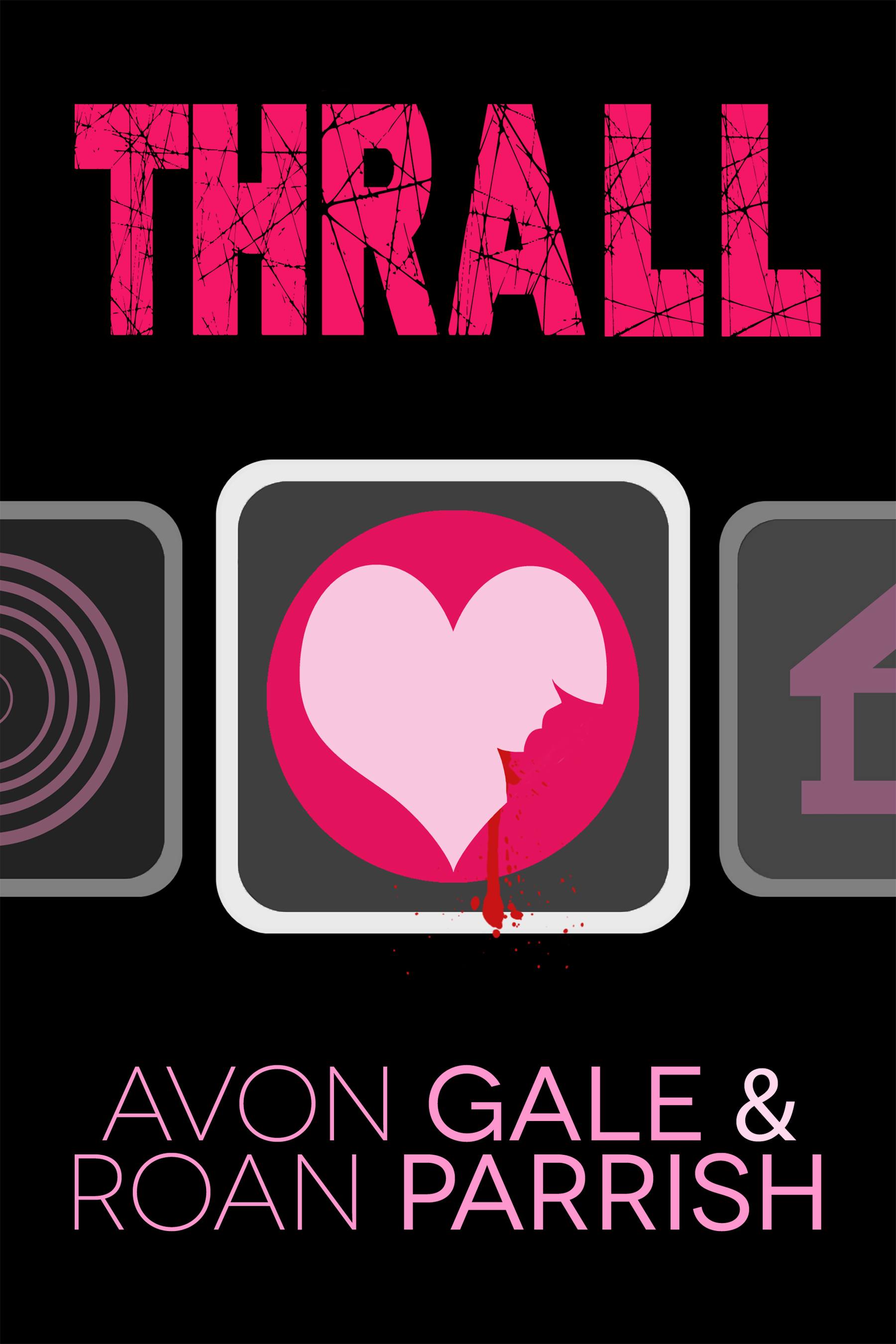 Excerpt and Giveaway: Thrall by Avon Gale & Roan Parrish