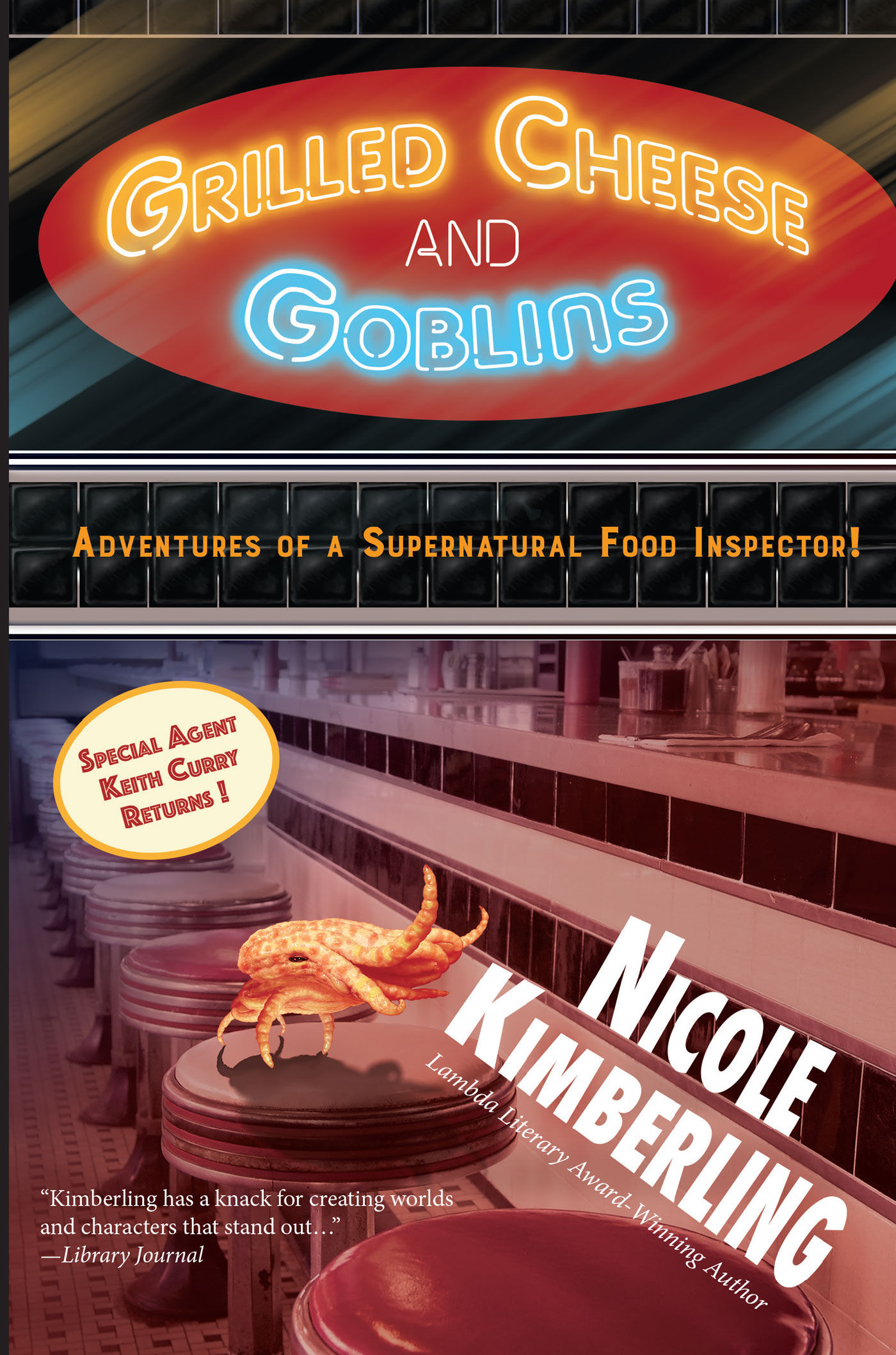 Review: Grilled Cheese and Goblins by Nicole Kimberling