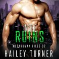 Audiobook Review: In the Ruins by Hailey Turner