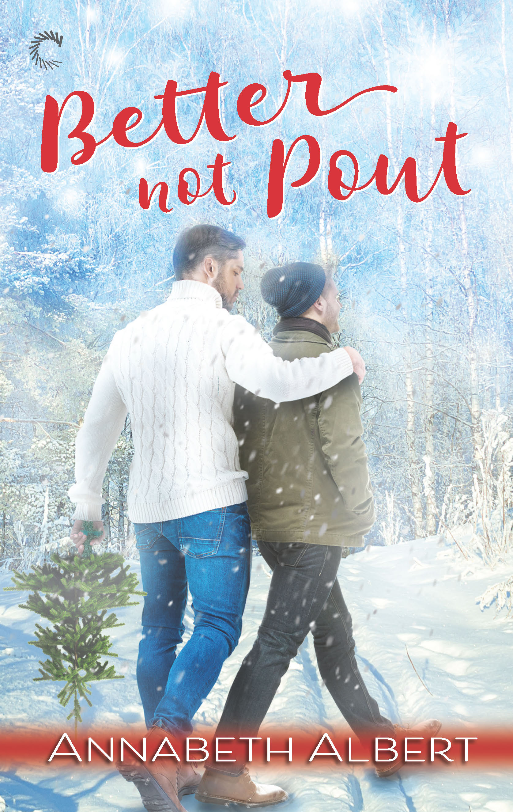 Guest Post and Giveaway: Better Not Pout by Annabeth Albert