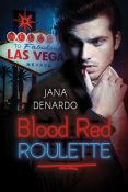 Review: Blood Red Roulette by Jana Denardo