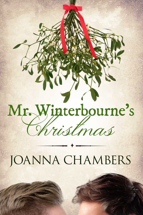 Guest Post and Giveaway: Mr. Winterbourne's Christmas by Joanna Chambers