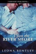 Review: Upon the River Shore by Leona Bentley