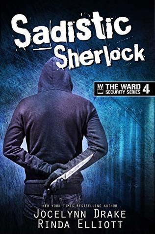 Review: Sadistic Sherlock by Jocelynn Drake and Rinda Elliott