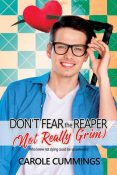 Review: Don't Fear the (Not Really Grim) Reaper by Carole Cummings
