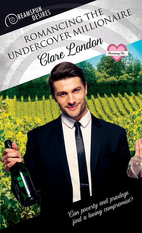 Review: Romancing the Undercover Millionaire by Clare London