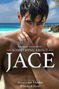 Review: Something About Jace by Jocelynn Drake and Rinda Elliott
