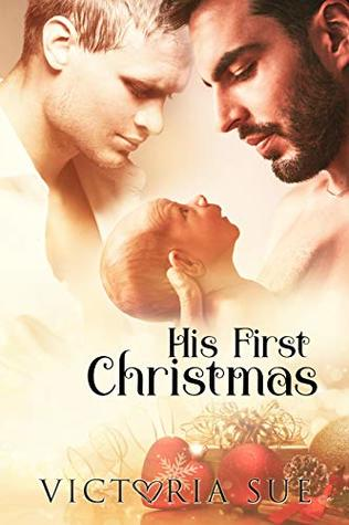 Review: His First Christmas by Victoria Sue