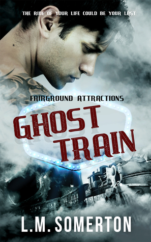 Review: Ghost Train by L.M. Somerton