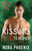 Guest Post and Giveaway: Kissing the Teacher by Nora Phoenix