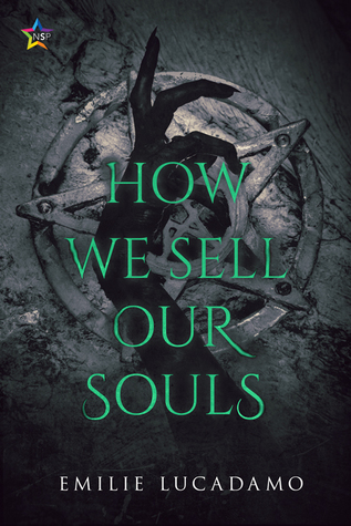 Review: How We Sell Our Souls by Emilie Lucadamo