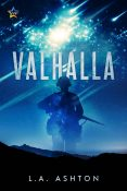 Excerpt and Giveaway: Valhalla by L.A. Ashton