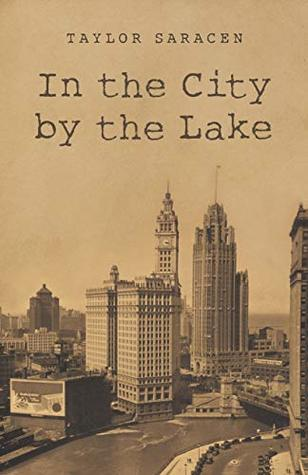 Review: In the City by the Lake by Taylor Saracen