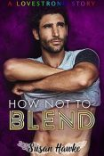 Review: How Not to Blend by Susan Hawke