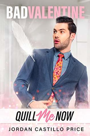 Review: Quill Me Now by Jordan Castillo Price