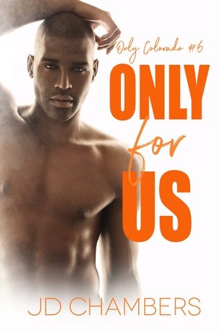Review: Only For Us by J.D. Chambers