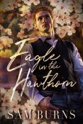Guest Post: Eagle and the Hawthorn by Sam Burns