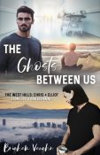 Guest Post and Giveaway: The Ghosts Between Us by Brigham Vaughn