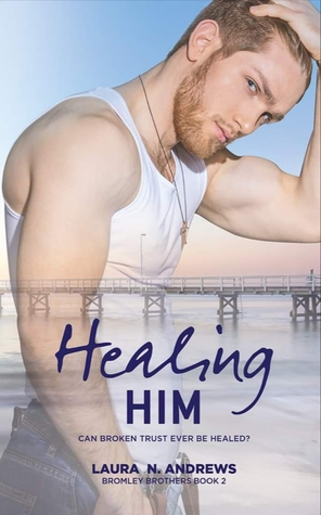 Review: Healing Him by Laura N. Andrews