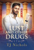Review: Lust and Other Drugs by T.J. Nichols