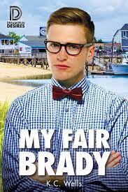 Review: My Fair Brady by K.C. Wells