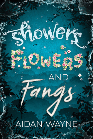 Review: Showers, Flowers, and Fangs by Aidan Wayne